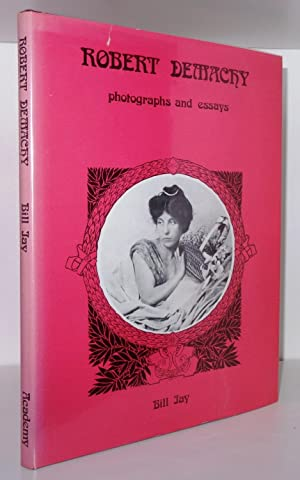 ROBERT DEMACHY: PHOTOGRAPHS AND ESSAYS: JAY, Bill