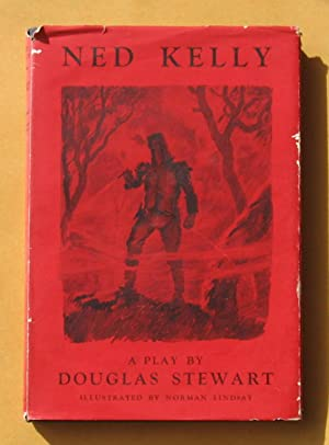 Ned Kelly: A play by Douglas Stewart