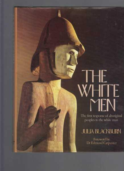 The White Men. The First response of Aboriginal Peoples to the White Man