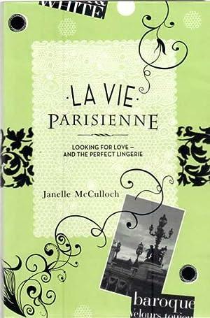 La Vie Parisienne: Looking for Love -: McCulloch, Janelle