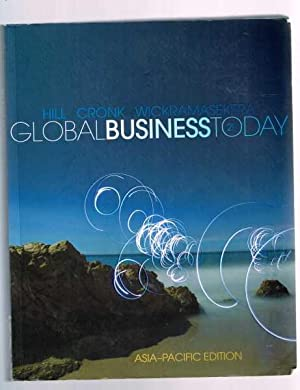 Global Business Today: Asia-Pacific Edition: Hill, Cronk & Wickramasekera