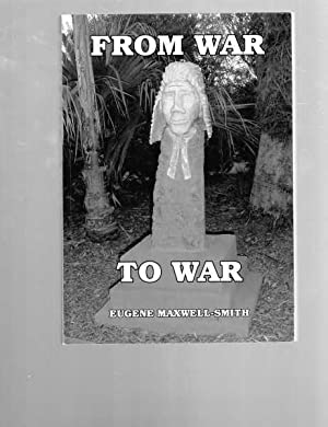 From War to War: Maxwell-Smith, Eugene