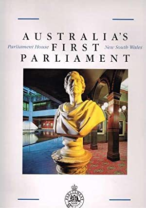 Australia's First Parliament, Parliament House, New South: Stapleton Maisy (editor)