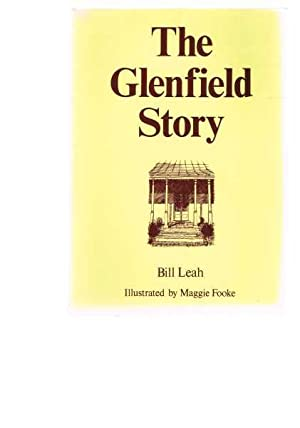 The Glenfield Story: Leah, Bill