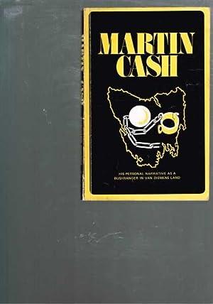 Martin Cash The Bushranger Of Van Diemen`s: Cash, Martin