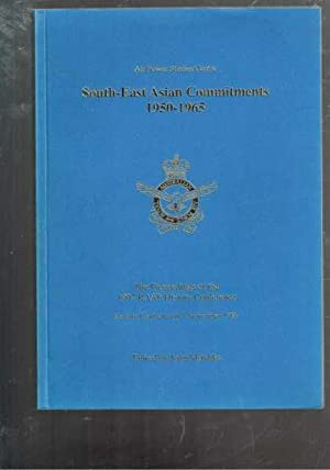 South-East Asian Commitments 1950-1965 The proceedings of: Mordike, John