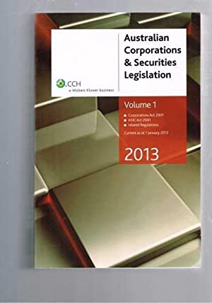 Australian Corporations and Securities Legislation 2013 -: CCH Australia