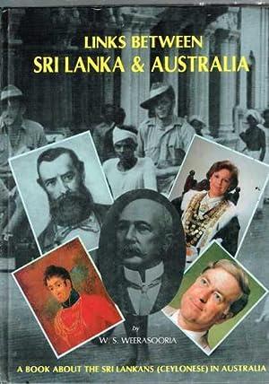 Links Between Sri Lanka and Australia: A: Weerasooria, W.S.