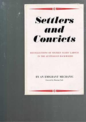Settlers and Convicts: Recollections of Sixteen Years': By an Emigrant
