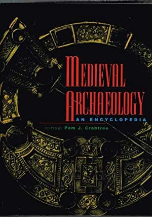 Medieval Archaeology - An Encyclopedia