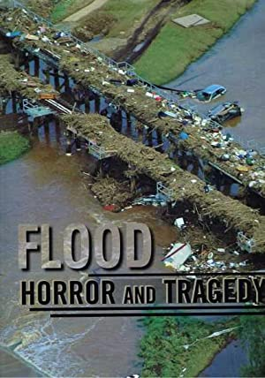 Flood Horror and Tragedy: Parents and Friends