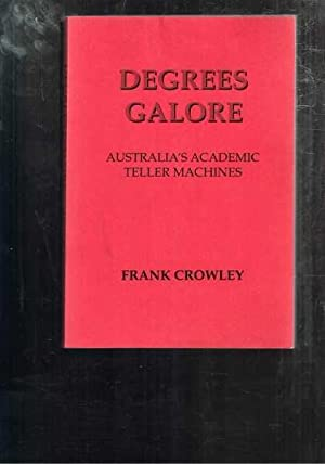 Degrees Galore : Australia's Academic Teller Machines
