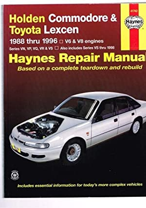 Holden Commodore & Toyota Lexcen - 1988 thru 1996 - V6 & V8 Engines - Haynes Repair Manual:...