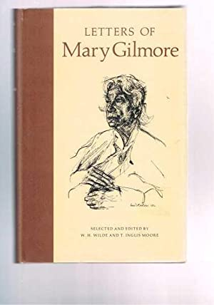 Letters of Mary Gilmore: W.H. Wilde &