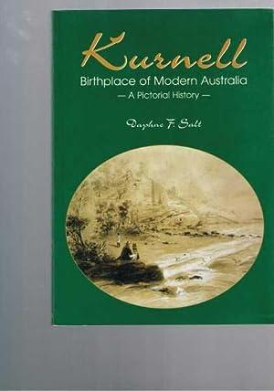 Kurnell - Birthplace of Modern Australia -: Salt, Daphne F.