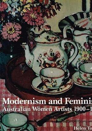 Modernism and Feminism - Australian Women Artists: Topliss, Helen