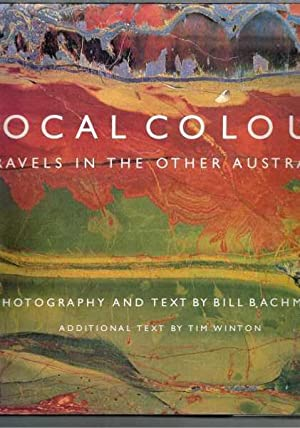 Local Colour - Travels in the Other: Bill Bachman &