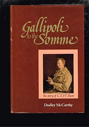 Gallipoli to the Somme : The Story: McCarthy, Dudley