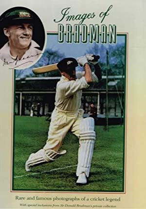 Images of Bradman : Rare and Famous: Allen, Peter &
