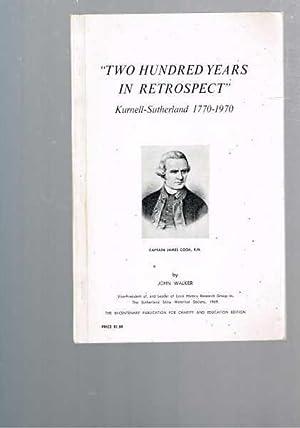 Two Hundred Years In Retrospect - Kurnell-Sutherland: Walker, John
