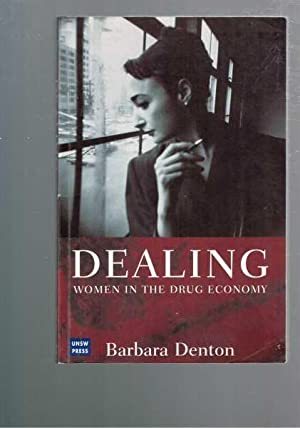 Dealing - Women in the Drug Economy