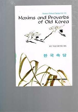 Maxims and Proverbs of Old Korea -: Tae Hung Ha