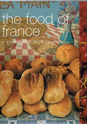The Food of France - A Journey For Food Lovers