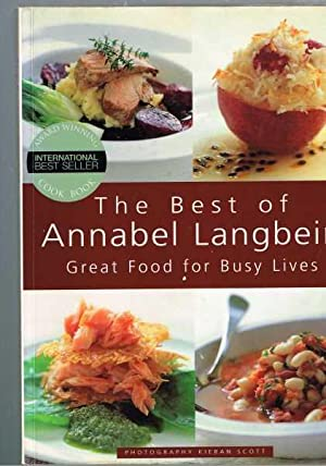 The Best of Annabel Langbein - Great Food for Busy Lives