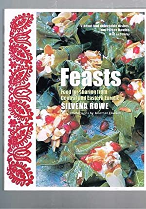Feasts - Food for Sharing from Central and Eastern Europe