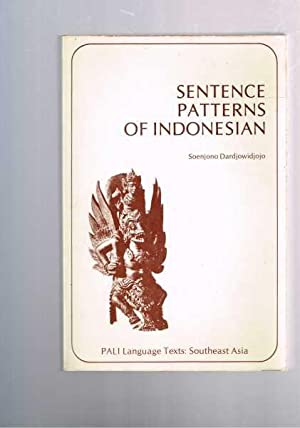 Sentence Patterns of Indonesian: Soenjono Dardjowidjojo