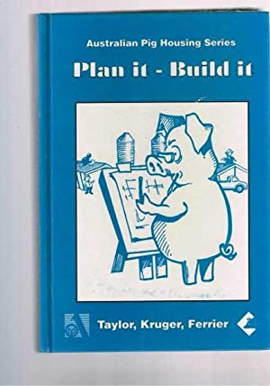 Plan it - Build it - Australian Pig Housing Series