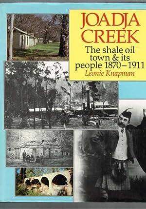 Joadja Creek: The Shale Oil Town &: Knapman, Leonie