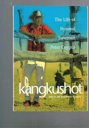 Kangkushot - The Life of Nyamal Lawman: Jolly Read and