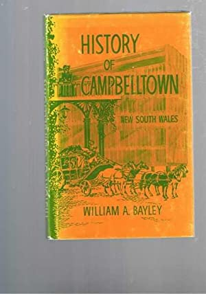 History of Campbelltown New South Wales: Bayley, William A.