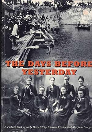The Days Before Yesterday - A Picture Book of Early Box Hill