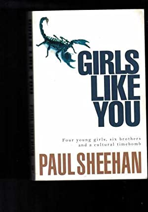 Girls Like You - Four Young Girls, Six brothers and a Cultural Timebomb