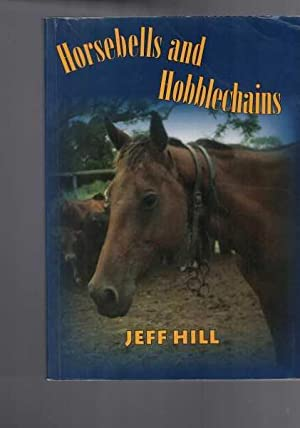 Horsebells and Hobblechains