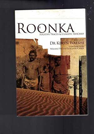 Roonka: Fugitive Traces and Climatic Mischief