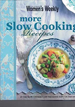 Australian Womens Weekly - More Slow Cooking Recipes