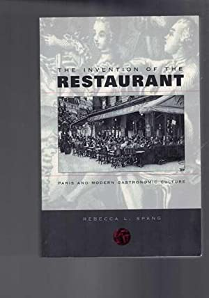 The Invention Of The Restaurant - Paris & Modern Gastronomic Culture