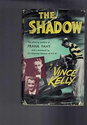 The Shadow : The Amazing Exploits of Frank Fahy