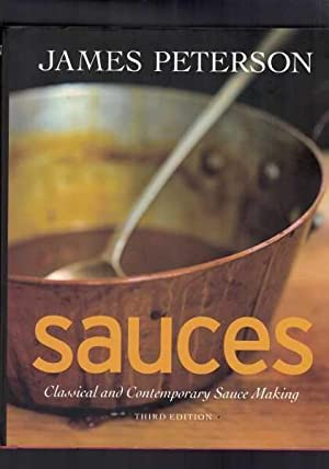 Sauces: Classical and Contemporary Sauce Making 3rd Edition