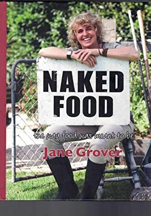 Naked Food - The Way Food Was Meant To Be