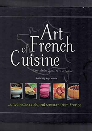 Art of French Cuisine - Unveiled Secrets and Savours from France