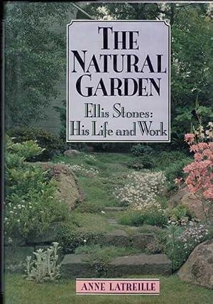 The Natural Garden - Ellis Stones: His: Latreille, Anne