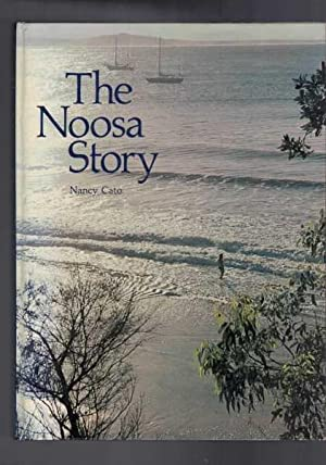 The Noosa Story: A Study in Unplanned: Cato, Nancy
