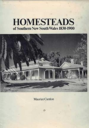 Homesteads of Southern New South Wales 1830-1900