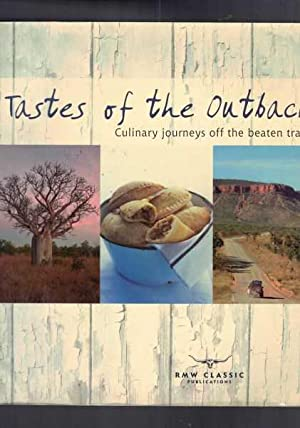 Tastes of the Outback - Culinary journeys off the beaten track
