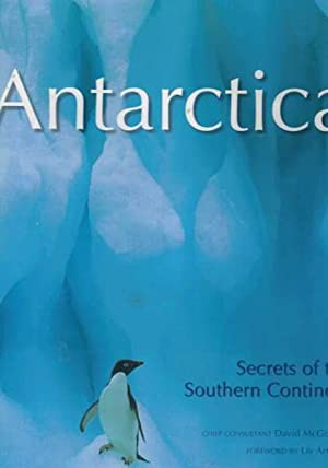 Antarctica - Secrets of the Southern Continent