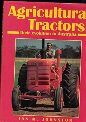 Agricultural Tractors - Their Evolution in Australia